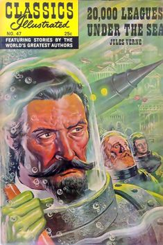 The Classics Illustrated was a wonderful idea of taking popular books and illustrating them in a comic format. This is a cover of 20,000 Leagues Under The Sea by Jules Vern, from the 1950s to early 60s I believe.