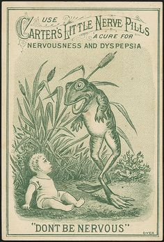 Use Carters Little Nerve Pills, a cure for nervousness and dyspepsia. Dont be nervous (front)