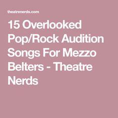 15 Overlooked Pop/Rock Audition Songs For Mezzo Belters - Theatre Nerds Theatre Nerds, Musical Theatre, Theater, Grace Music, Audition Songs, Heart Songs, Mezzo Soprano, Pop Songs, Musicals