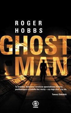 www.BookGeeks.in ............... The plot of this book is like a typical Jason Statham movie. It begins with the robbery of an armoured van containing casino money. When the heist goes wrong and one of the robbers disappears with the money, the kingpin, Marcus Hayes, calls in the Ghostman to discover and restore the loot and tie up the loose ends.