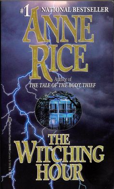 <b>The Witching Hour by Anne Rice</b>You can find Anne rice and more on our website.<b>The Witching Hour by Anne Rice</b> Reading Habits, Reading Lists, Book Lists, I Love Books, Books To Read, My Books, Anne Rice Books, Vampire Books, Horror Books