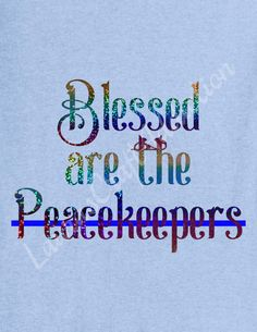 Show your support for our peacekeepers! Blessed Are the Peacekeepers Thin Blue Line Cut files.  Included in the zip download are SVG, PDF, PNG, JPG, and Silhouette Studio V.3 files.  I personally have a Silhouette Cameo, and have limited knowledge of other cutting software, but will try to help in any way I can. Please feel free to contact me with any questions.  This is a download design for cut files, not a finished item.  Sales are final, there are no refunds. By purchasing this design…