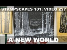 (4) Stampscapes 101: Video 227.  A New World - YouTube