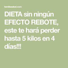 DIETA sin ningún EFECTO REBOTE, este te hará perder hasta 5 kilos en 4 días!!!