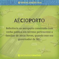 Referência ao aeroporto construído com verba pública em terreno de familiar de Aécio Neves, quando este ainda governava MG.