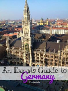 An Expats Guide to Living in Germany - California Globetrotter