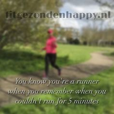 You know you're a runner when | Fit, gezond en happy