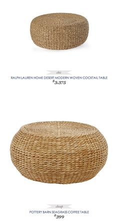 #CopyCatChicFind #RalphLaurenHome Desert Modern Woven Coffee Table $3375 - vs - #PotteryBarn Seagrass Coffee Table $399