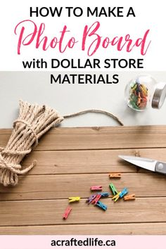 Love the look of a rustic farmhouse but not the prices? Learn how to make a photo board with dollar store materials and add handmade touches to your home. DIY | Wood Sign | Clothespins | Frugal | Dollar Store Makeover