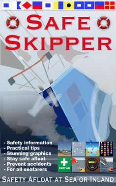 Safe Skipper now on Kindle - Safe Skipper is an essential quick reference safety tips boating book intended for all those who go to sea, in sailing or power boats – SAFETY AT SEA for skippers the world over.