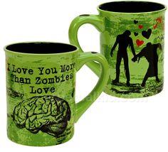 I LOVE YOU MORE THAN ZOMBIES LOVE BRAINS MUG