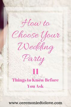 Are you ready to choose your bridal party? Read this to learn things you consider before you ask. You have have the best wedding party ever. ceremony bridal party Your Wedding Party - 11 Questions To Ask Before Choosing – Ceremonies To Love Plan Your Wedding, Budget Wedding, Wedding Tips, Diy Wedding, Wedding Ceremony, Wedding Planning, Dream Wedding, Wedding Blog, Wedding Tables