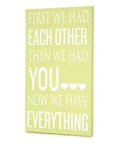 Green 'We Have Everything' Wall Art | Daily deals for moms, babies and kids