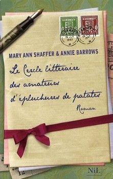 Le cercle littéraire des amateurs d'épluchures de patates, de Mary-Ann Shaffer et Annie Barrows     Comme j'ai ri! Comme j'a aimé!    Je ne pouvais le lâcher! Le lieu, l'histoire, les personnages, l'écriture tout y est. Un BIJOU