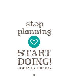 Stop Planning START DOING! FREE Printable
