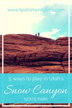 5 ways to play in Utah's Snow Canyon State Park | tipsforfamilytrips.com | Southern Utah | St. George | Zion National Park | family vacation | spring break