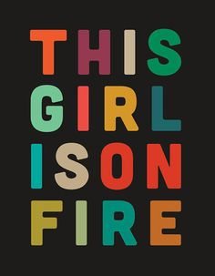 girl on fire etsy print / The Sweet Escape