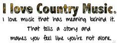 yup! This is one of the many reasons why I love country music! :)