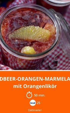 Erdbeer-Orangen-Marmelade - mit Orangenlikör - smarter - Kalorien: 25 kcal - Zeit: 50 Min. | eatsmarter.de