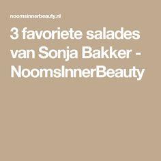 3 favoriete salades van Sonja Bakker - NoomsInnerBeauty