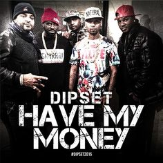 DIPSET (CAMRON, JIM JONES, JUELZ SANTANA