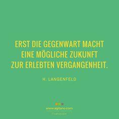 H. Langenfeld: Erst die Gegenwart macht …