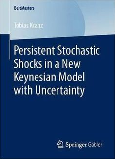 Persistent Stochastic Shocks In A New Keynesian Model With Uncertainty PDF