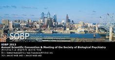 SOBP 2013 Annual Scientific Convention & Meeting of the Society of Biological Psychiatry 샌프란시스코 생물학적 정신의 학회