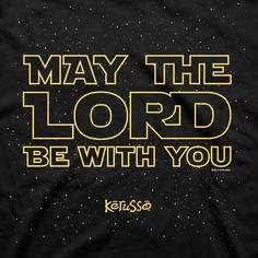 May The Lord Be With You Christian T-Shirt Close - Clothed with Truth