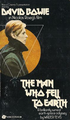 The Man Who Fell To Earth Book Cover/Movie Poster, I like Bowie, but this is one of the worst movies ever. Angela Bowie, Foto Poster, Poster S, Typography Poster, Iron Maiden, Film Science Fiction, Horror Fiction, Band Posters, Movie Posters