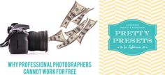 Why Professional Photographers Cannot Work for Free