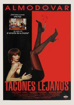 """Tacones lejanos (1991) Director: Pedro Almodóvar - El marido de Rebeca (Victoria Abril) fue en otros tiempos el gran amor de su madre, la diva """"Becky del Páramo"""" (Marisa Paredes). Cuando éste muere asesinado, madre e hija vuelven a encontrarse. El juez que lleva el caso (Miguel Bosé) es por la noche una drag-queen que imita a Becky. TEMA LGBT **"""