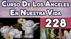 CURSO DE LOS ANGELES EN NUESTRA VIDA 228, PROGRAMACIÓN ANGÉLICA NUMERO 34.