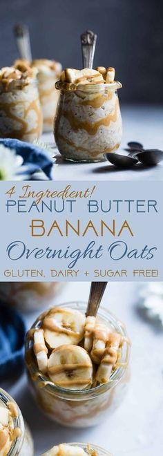 gluten free breakfasts Banana Peanut Butter Overnight Oats - This make ahead, vegan overnight oats recipe is a healthy, 4 ingredient way to start the day! dairy, sugar and, glute Dairy Free Overnight Oats, Peanut Butter Overnight Oats, Healthy Peanut Butter, Healthy Overnight Oatmeal, Overnight Steel Cut Oats, Low Calorie Overnight Oats, Peanut Butter Banana Oats, Best Overnight Oats Recipe, Slimming World Overnight Oats