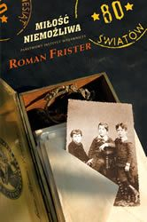 R. Frister  MIŁOŚĆ NIEMOŻLIWA