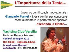 Allenamento Mentale & Motivazionale nello Sport: Lo Yachting Club Versilia (Forte dei Marmi), ospit...
