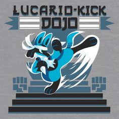 Shop Double-Kick Dojo lucario t-shirts designed by Versiris as well as other lucario merchandise at TeePublic. Mega Lucario, Lucario Pokemon, Ash Pokemon, Cute Pokemon, Aztec Art, Catch Em All, Dojo, Game Art, Cute Pictures