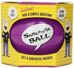 Funny Sarcasm Ball for Teen Boys. Best Gifts for 13 Year Old Boys -  Favorite Top Gifts