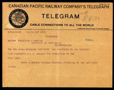 Nobel Prize telegram from Sweden to Dr. Banting of Toronto, for the discovery of insulin for diabetics. Frederick Banting, Canadian Pacific Railway, Men Of Letters, Canadian History, O Canada, Medical Science, Nobel Prize, Live Long, Revolutionaries