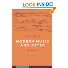 Modern Music and After - Paul Griffiths
