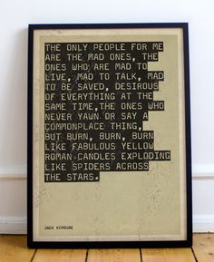 Jack Kerouac On The Road Quote Print