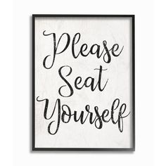 """The Stupell Home Decor Collection 11 in. x 14 in. """"""""Black and White Textured Wood Look Please Seat Yourself"""""""" by Daphne Polselli Framed Wall Art, Multi- Black Framed Art, Framed Wall Art, Framed Canvas, Bathroom Wall Art, Bathroom Humor, Bathroom Ideas, Bathroom Signs, Bathroom Box, Bathroom Quotes"""