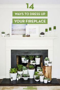 Who needs a roaring fire? A white mantel and some clever accents make a bolder statement.
