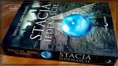 """""""Stacja Jedenaście"""" Emily St. John Mandel, wyd. Papierowy Księżyc, 2015, #recenzja http://magicznyswiatksiazki.pl/stacja-jedenascie-emily-st-john-mandel/ #magicznyswiatksiazki"""