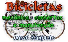 Bicicletas - Mecanica, Consertos e Manutencao - Curso Completo. Veja em detalhes no site http://www.mpsnet.net/G/494.html via @mpsnet  Aprenda a Consertar, fazer reparos , manutencao, pintar, regular marchas, centrar rodas, regular freios, desmontagem completa, Lubrificacao, raiacao. Veja em detalhes neste site