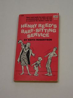 Henry Reed's Baby-Sitting Service by Keith Robertson (1966, Paperback)