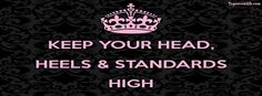 Get our best Keep Your Standards High facebook covers for you to use on your facebook profile. If you are looking for HD high quality Keep Your Standards High fb covers, look no further we update our Keep Your Standards High Facebook Google Plus Tumblr Twitter covers daily! We love Keep Your Standards High fb covers!