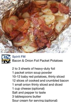 Spray each sheet of foil with cooking spray. Top each piece with equal portions of potatoes, bacon, 1 packet onion soup powder and mix. Add salt and pepper to taste. Add 1 tablespoon of butter to each serving. Wrap securely.  Grill for 20 to 30 minutes. Or you can bake it in the oven, at 350° for about 35 minutes or till done. Let stand 10 minutes before serving. Serve in foil, topped with sour cream if desired