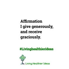 Today's #affirmation! I give generously and receive  _____________________________________ Double tap if you agree  Have a blessed day! Namaste Cristina ____________________________________ Get more #LivingHealthierIdeas and resources here http://ift.tt/1qlyWMw