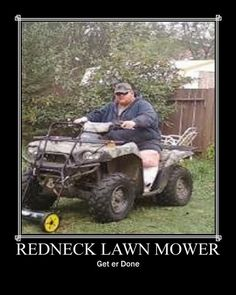 Image detail for -you might be a redneck if you transform your quad and push mower into ...